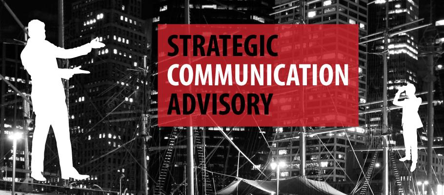 Strategic Communication Advisory